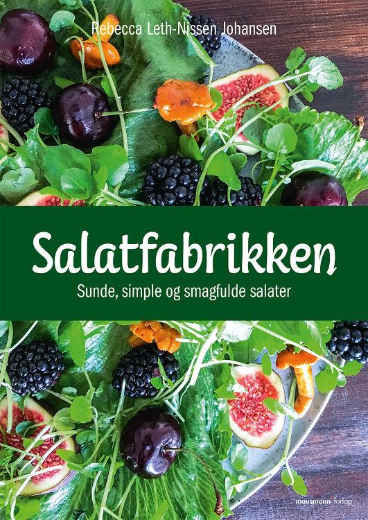 Salatfabrikken - Sunde, simple og smagfulde salater Book Cover