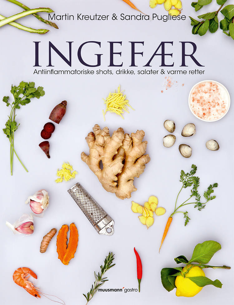 Ingefær - antiinflammatoriske shots, drikke, salater & varme retter Book Cover